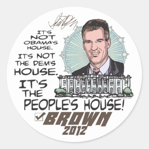 People's House Scott Brown 4 President 2012 Classic Round Sticker