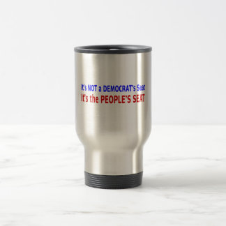 People's Seat Election Message 15 Oz Stainless Steel Travel Mug