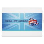 Peor que Thatcher Felicitación