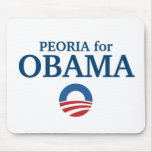 PEORIA for Obama custom your city personalized Mouse Pad
