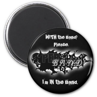 Pep Band MAGNET! 2 Inch Round Magnet