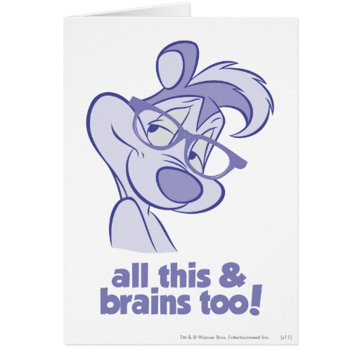 Pepe Le Pew - All This & Brains Greeting Cards