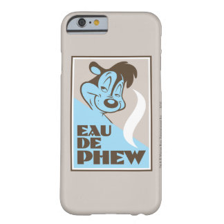 Pepe Le Pew - EAU DE PHEW Barely There iPhone 6 Case
