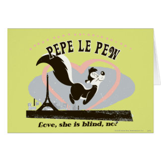 Pepe Love, She Is Blind, No? Card