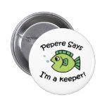 Pepere dice I' m un encargado Pin