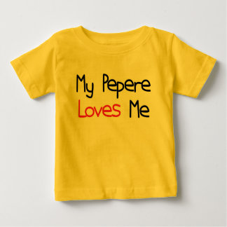 Pepere Loves Me Baby T-Shirt
