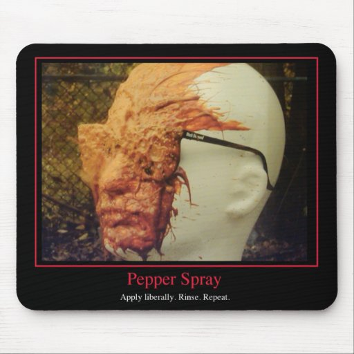 Pepper Spray - Apply Liberally Mouse Pad