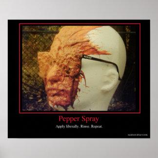 Pepper Spray - Apply liberally Poster