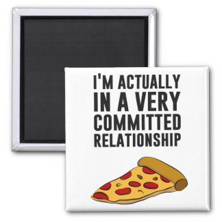 Pepperoni Pizza Love - A Serious Relationship Magnets