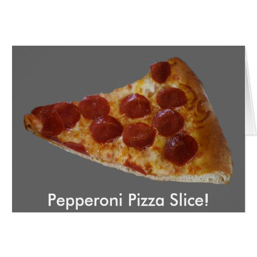 Pepperoni Pizza Slice Card