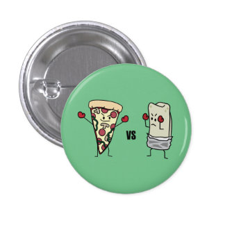 Pepperoni Pizza VS Burrito: Mexican versus Italian Pinback Button