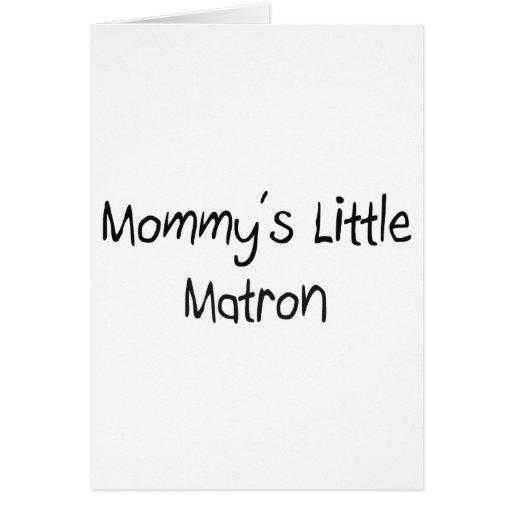 Pequeña matrona de Mommys Felicitación