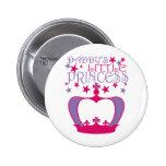 Pequeña princesa de Daddys Pin Redondo 5 Cm