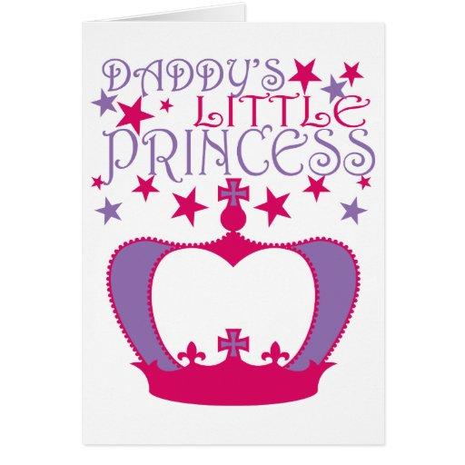 Pequeña princesa de Daddys Tarjeta De Felicitación