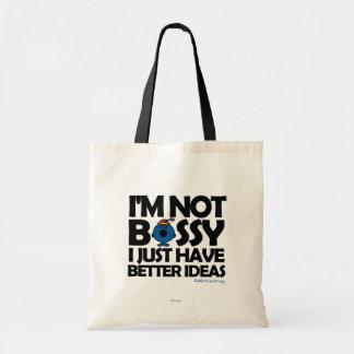 Pequeña Srta. Bossy Has Better Ideas Bolsa Tela Barata
