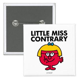 Pequeña Srta. Contrary Pin Cuadrado
