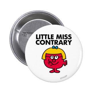Pequeña Srta. Contrary Pin Redondo De 2 Pulgadas