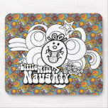 Pequeña Srta. Naughty With Bold Background Mousepads