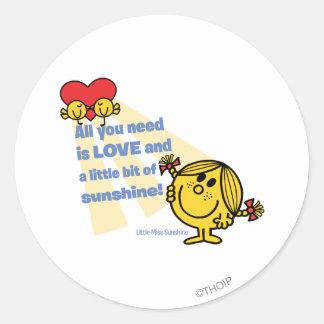 Pequeña Srta. Sunshine el   todo lo que usted Pegatina Redonda