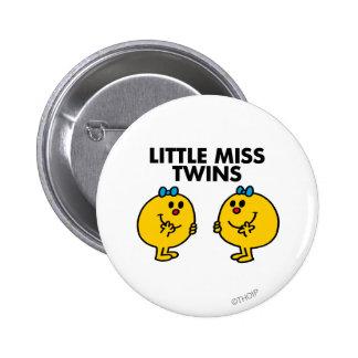 Pequeña Srta. Twins el   dos mucha diversión Pin Redondo 5 Cm
