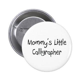 Pequeño calígrafo de Mommys Pin