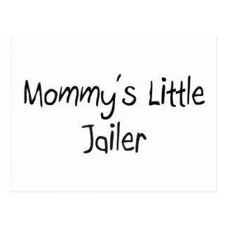 Pequeño carcelero de Mommys Postal