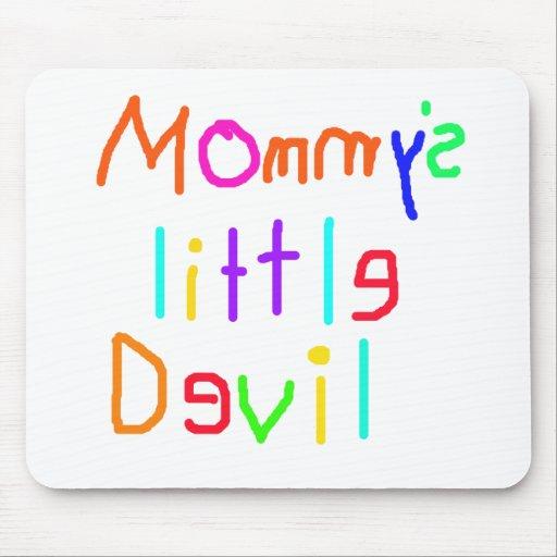 Pequeño diablo de Mommys Alfombrillas De Ratón