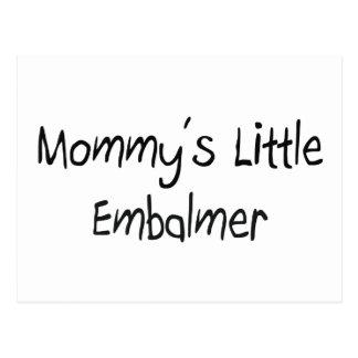 Pequeño Embalmer de Mommys Tarjeta Postal
