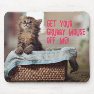 Pequeño gato (consiga su ratón sucio de mí) Mousep Tapetes De Raton