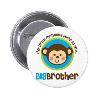 Pequeño mono que va a ser un hermano mayor pin redondo de 2 pulgadas