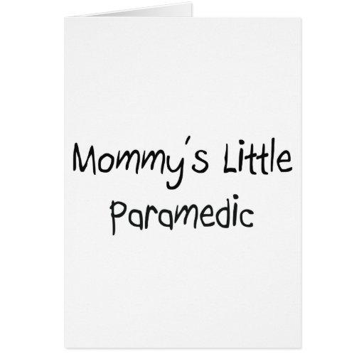 Pequeño paramédico de Mommys Tarjeta De Felicitación
