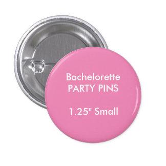 Pequeño Pin redondo del fiesta de Bachelorette del Pin Redondo 2,5 Cm