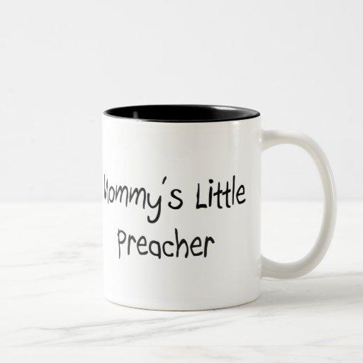 Pequeño predicador de Mommys Tazas De Café