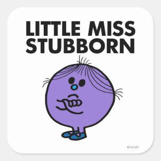 Pequeños brazos de Srta. Stubborn el | cruzados Pegatina Cuadrada