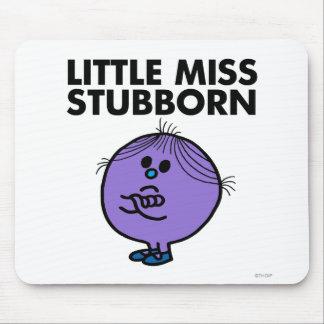 Pequeños brazos de Srta. Stubborn el | cruzados Tapetes De Raton