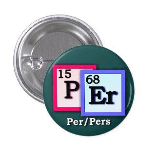 Per Pers - Periodic Table personal gender pronouns Pinback Button