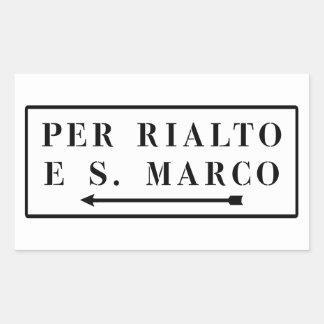 Per Rialto e S. Marco, Venice, Italian Street Sign Rectangular Sticker