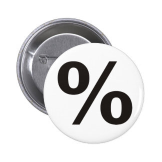 % Percent Products & Designs! 2 Inch Round Button