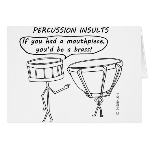 Percussion Insults Greeting Card