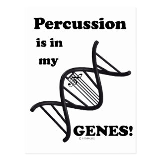 Percussion Is In My Genes Postcard