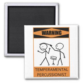 Percussionist temperamental amonestador imán cuadrado