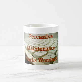 Percussive Maintenance Works Wonders! Mug