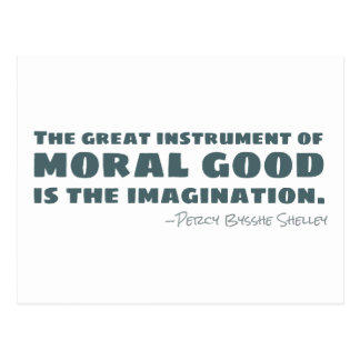 Percy Bysshe Shelley | Moral Good, Imagination Postcard