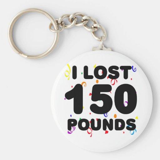 Perdí 150 libras de fiesta llavero personalizado