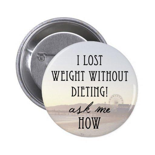 Perdí el peso pins