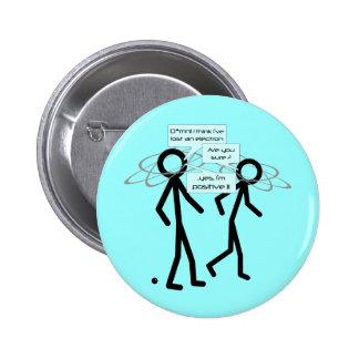 Perdiendo un electrón bromee - insignia/botón pin redondo de 2 pulgadas