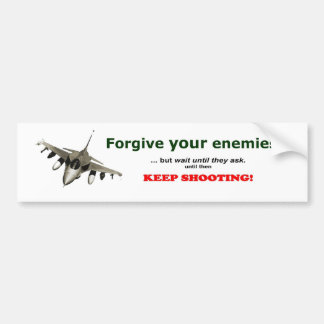Perdone a sus enemigos pegatina para auto