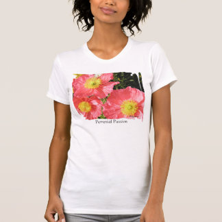 Perennial Passion Poppies Pink T shirt Apparel