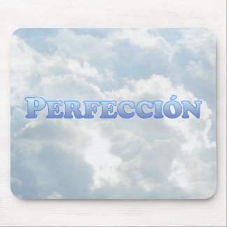 Perfección (Perfect in Spanish) - Mult-Products Mouse Pad