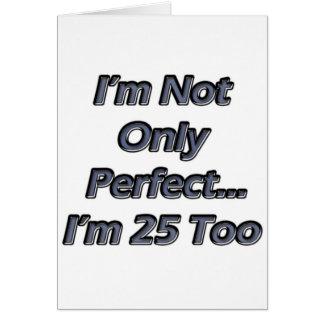 Perfeccione 25 años tarjeton